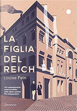 La figlia del Reich by Louise Fein