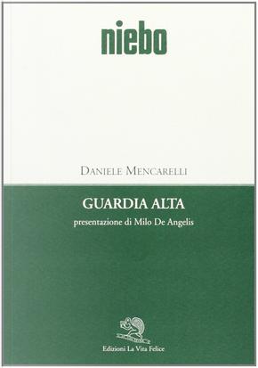 Guardia alta by Daniele Mencarelli