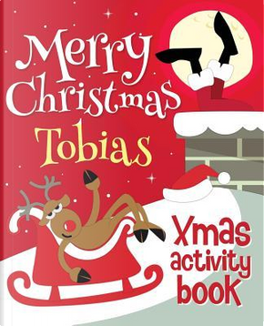 Merry Christmas Tobias - Xmas Activity Book by XmasSt