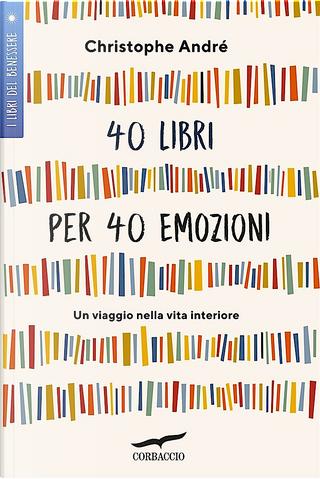 40 libri per 40 emozioni by Christophe André