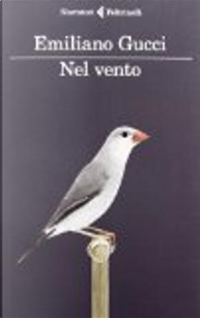 Nel vento by Emiliano Gucci