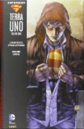 Superman: Terra Uno - Vol. 1 by J. Michael Straczynski