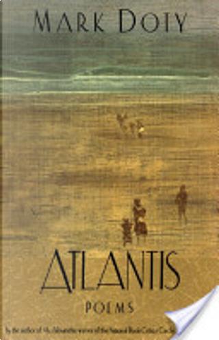 Atlantis by Mark Doty