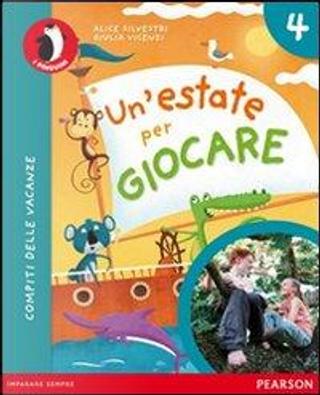 Un'estate per giocare. Per la Scuola elementare. Con espansione online by Vincenzi