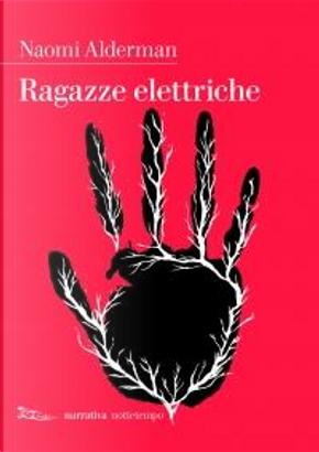 Ragazze elettriche by Naomi Alderman