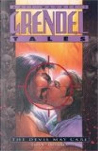 Grendel Tales by Matt Wagner, Peter Dohert, Terry LaBan