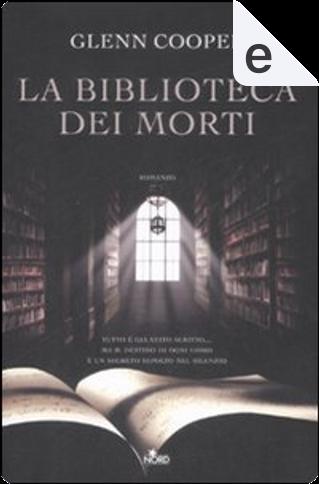 La biblioteca dei morti by Glenn Cooper