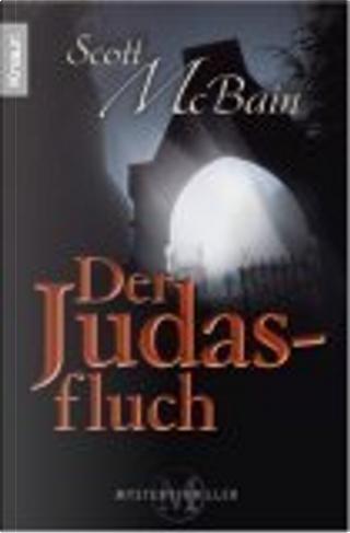 Der Judasfluch. by Michael Benthack, Scott MacBain, Scott McBain