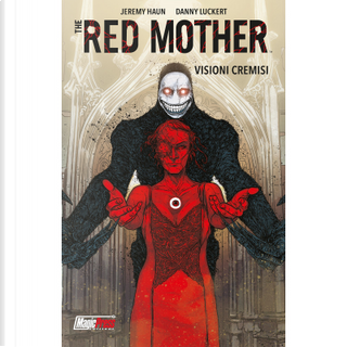 The red mother vol. 1 by Jeremy Haunt