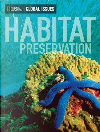 Habitat Preservation by Andrew J., Ph.D. Milson