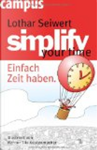 Simplify your time by Lothar Seiwert