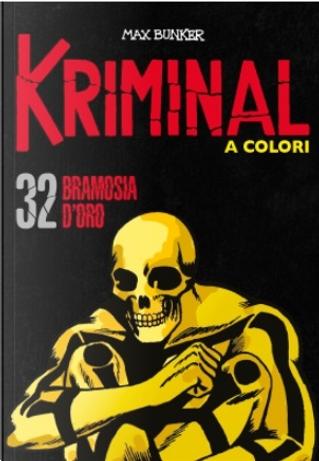 Kriminal a colori - Vol. 32 by Max Bunker