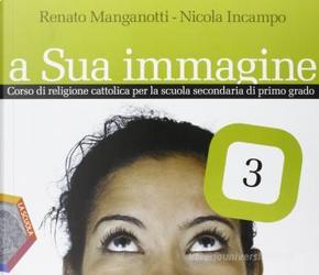 A Sua immagine - Vol. 3 by Nicola Incampo, Renato Manganotti