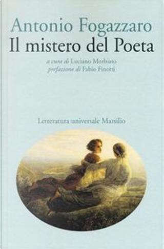 Il mistero del poeta by Antonio Fogazzaro