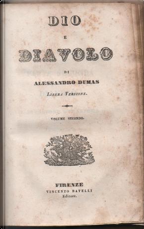Dio e il diavolo - Vol. 2 by Alexandre Dumas