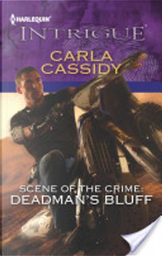 Scene of the Crime: Deadman's Bluff by Carla Cassidy