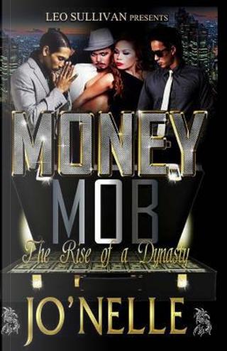 Money Mob by Jo'nelle