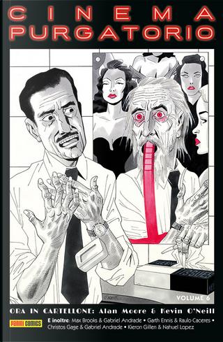 Cinema Purgatorio vol. 6 by Kieron Gillen, Christos Gage, Alan Moore, Garth Ennis, Max Brooks