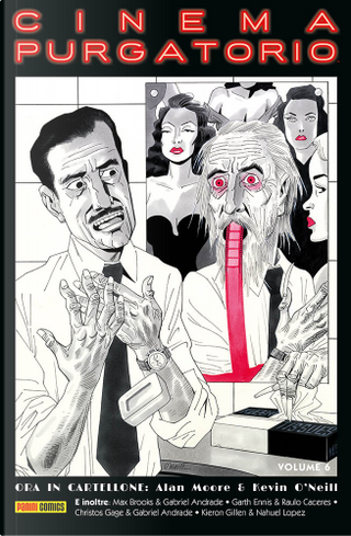 Cinema Purgatorio vol. 6 by Alan Moore, Christos Gage, Garth Ennis, Kieron Gillen, Max Brooks