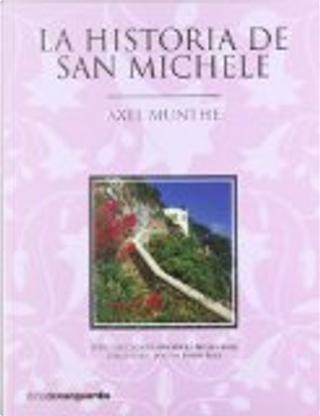 La historia de San Michele by Axel Munthe