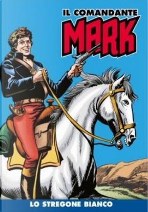 Il comandante Mark cronologica integrale a colori n. 10 by Dario Guzzon, EsseGesse
