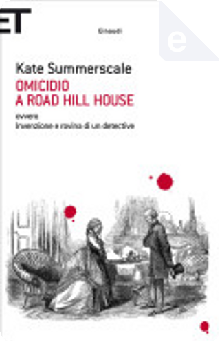Omicidio a Road Hill House by Kate Summerscale