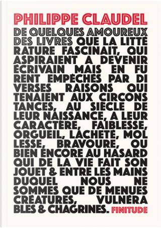 De quelques amoureux des livres by Philippe Claudel