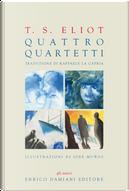 Quattro quartetti by Thomas Stearns Eliot
