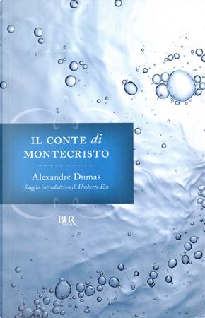 Il conte di Montecristo by Alexandre Dumas, père
