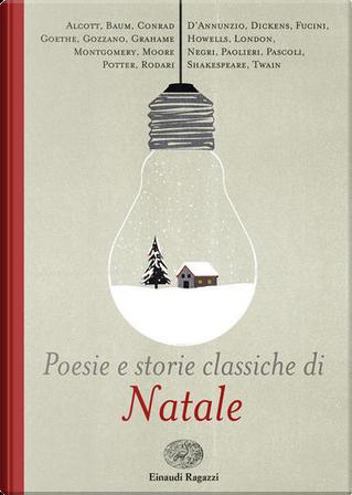 Poesie e storie classiche di Natale by