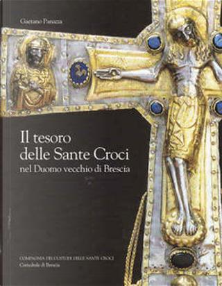 Il tesoro delle Sante Croci by Gaetano Panazza