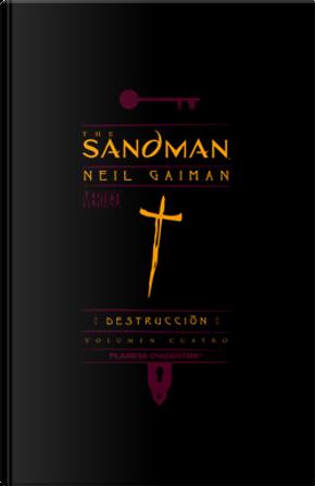 The Sandman Nº 04 - Destrucción by Neil Gaiman