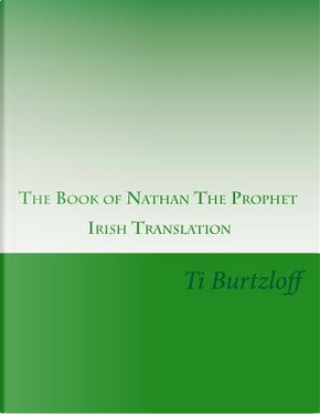 The Book of Nathan the Prophet by Ti Burtzloff
