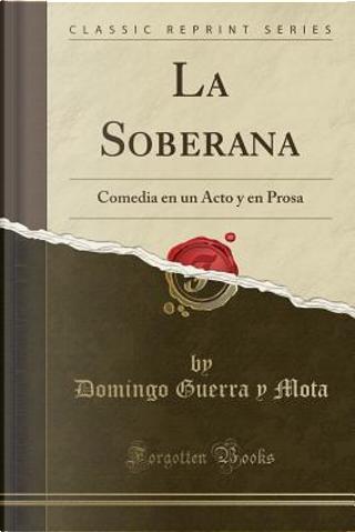 La Soberana by Domingo Guerra y Mota