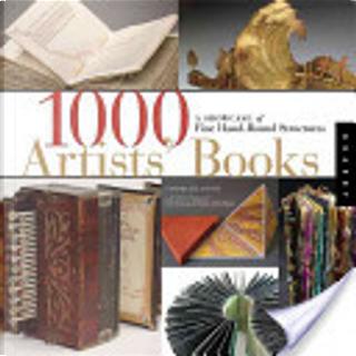 1000 Artists' Books by Peter Thomas, Sandra Salamony, Donna Thomas