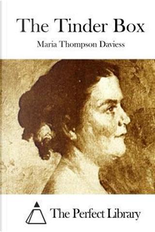 The Tinder Box by Maria Thompson Daviess