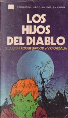 Los hijos del diablo by Roger Elwood
