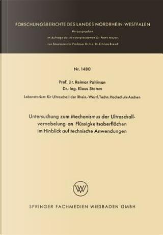 Untersuchung Zum Mechanismus Der Ultraschallvernebelung an Flüssigkeitsoberflächen Im Hinblick Auf Technische Anwendungen by Reimar Pohlman