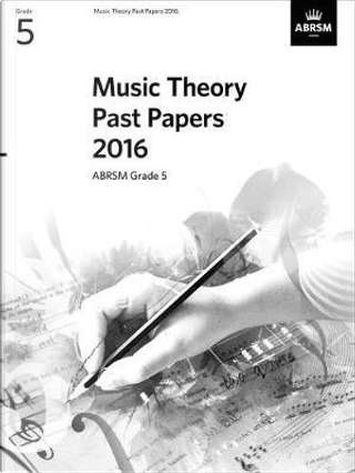Abrsm Music Theory Past Papers 2016 by Divers Auteurs