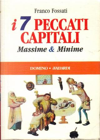 I sette peccati capitali by Franco Fossati