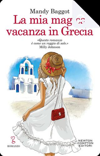 La mia magica vacanza in Grecia by Mandy Baggot