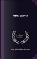 Arthur Sullivan by Henry Saxe Wyndham