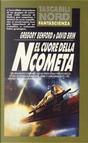 Nel cuore della cometa by David Brin, Gregory Benford