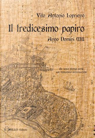 Il tredicesimo papiro by Vito Antonio Loprieno
