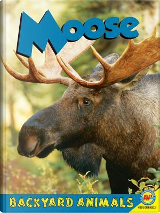 Moose by Nick Winnick