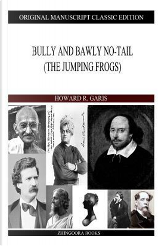 Bully and Bawly No-Tail by Howard R. Garis