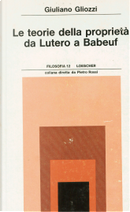 Le teorie della proprietà da Lutero a Babeuf by Giuliano Gliozzi