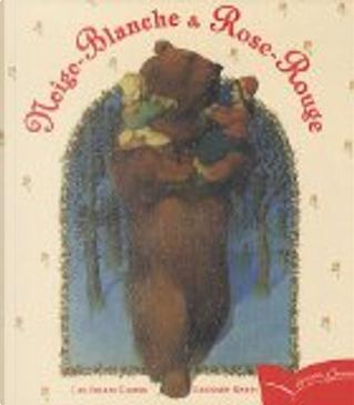 Neige-Blanche et Rose-Rouge by Jakob Grimm