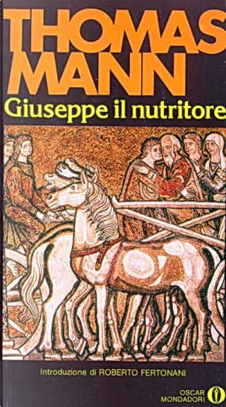 Giuseppe il nutritore by Thomas Mann