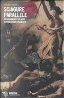 Sciagure parallele. Risorgimento italiano e Rivoluzione francese a confronto by Vittorio Mathieu